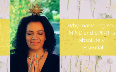 Why mastering Your MIND and SPIRIT is absolutely essential