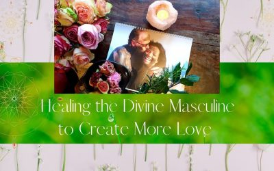 Vlog: Healing The Divine Masculine to Create More Love